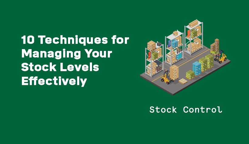 10 tips for managing stock levels effectively
