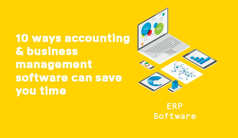 10 ways accounting and business management software can save you time