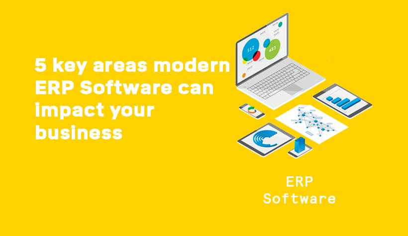 5 key areas modern ERP software can impact your business