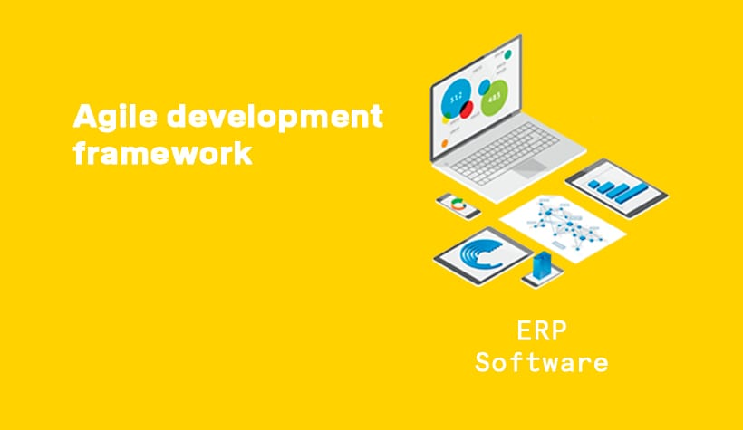 ERP Software built using the Agile Development Framework graphic