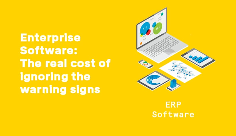 Enterprise Software: The real cost of ignoring the warning signs graphic
