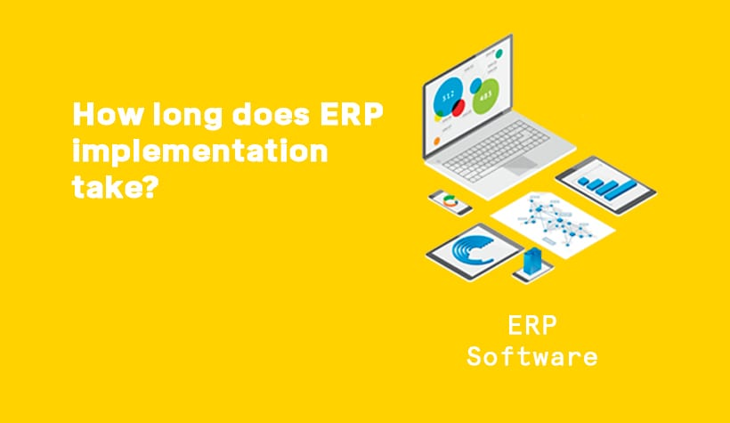 How long does ERP Implementation take & when's the best time to begin? graphic