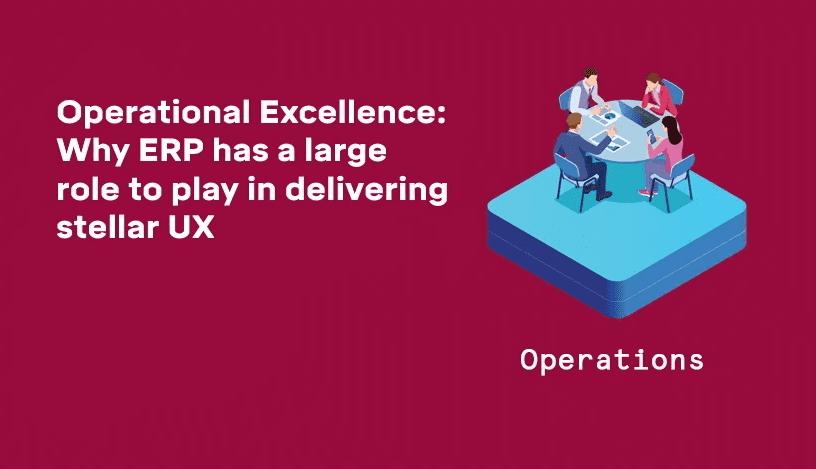 erp delivering stellar UX graphic header