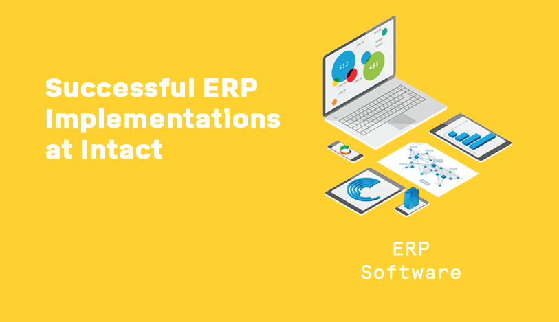 How We Work: ERP Implementations at Intact graphic header