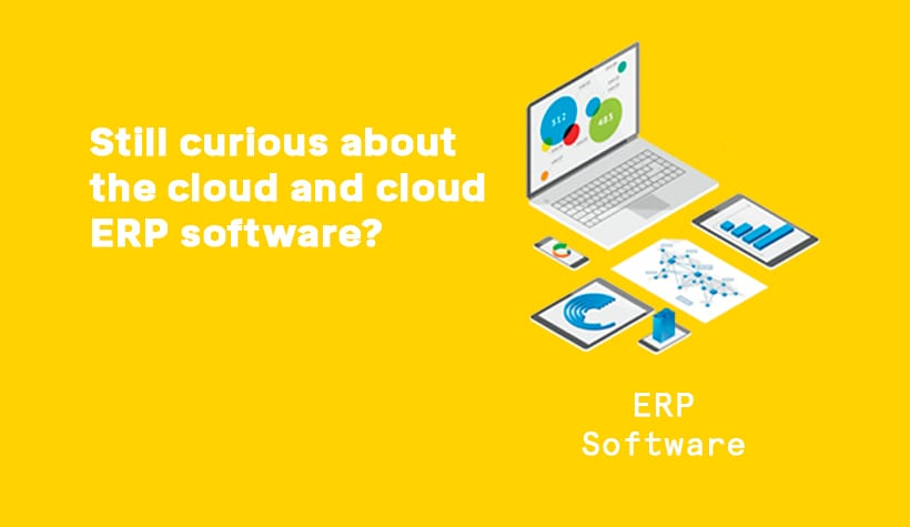 Still curious about the cloud & Cloud ERP Software graphic