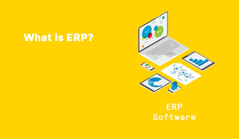 What is ERP? How does it work and what does it do?