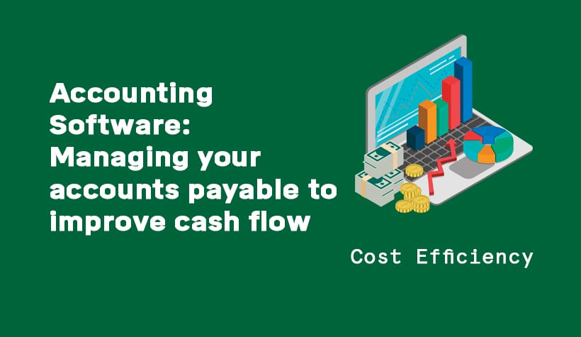 managing your accounts payable to improve cash flow