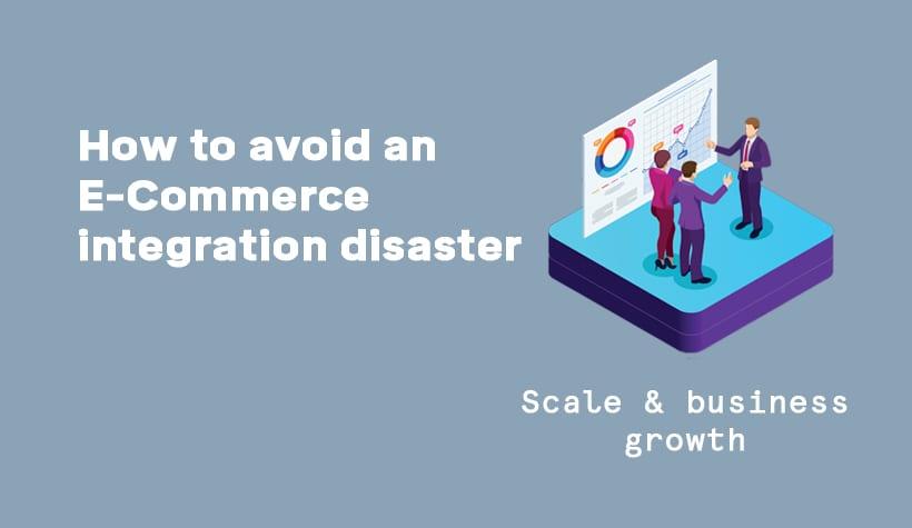 Ecommerce Integration Disaster