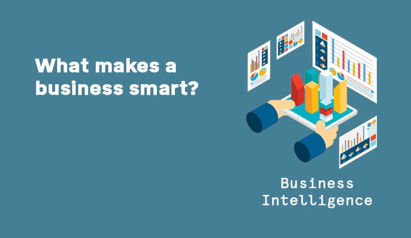 What makes a business 'smart'?